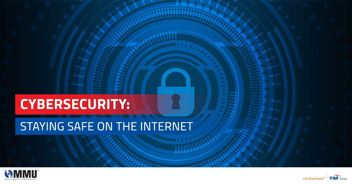 Cybersecurity: Staying Safe on the Internet